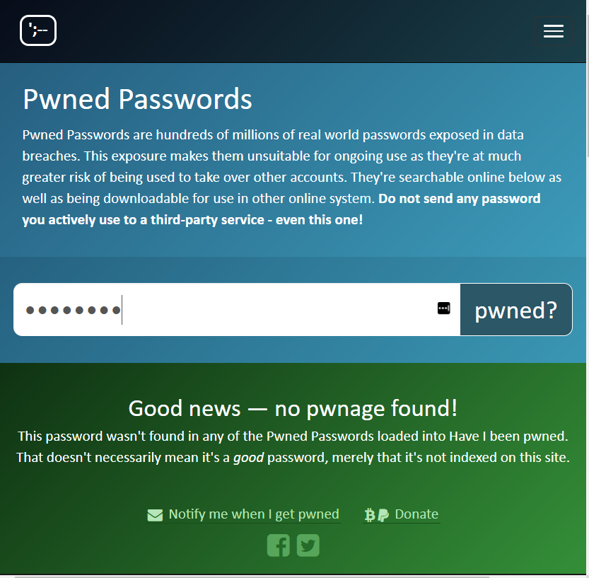 Have I been pwned Pwned Passwords - no
