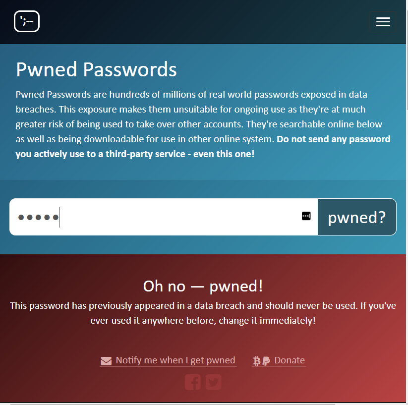 Have I been pwned Pwned Passwords - yes